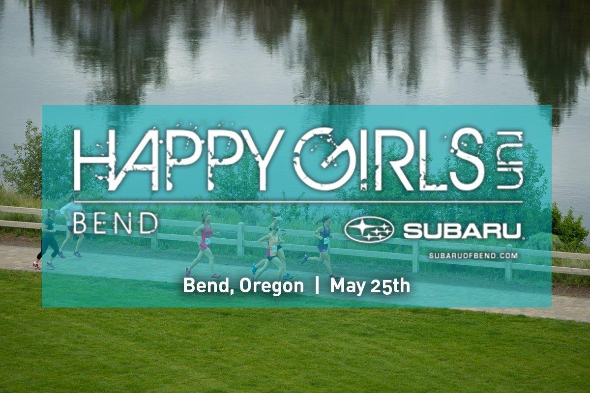 HAPPY GIRLS RUN - BEND - Happy Girls Run